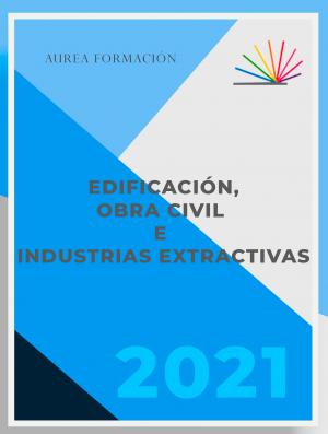 Edificación, Obra Civil e Industrias Extractivas